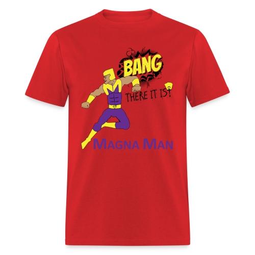 Magna Man Bang Women's T-shirt - Men's T-Shirt