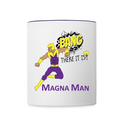 Magna Man Bang Women's T-shirt - Contrast Coffee Mug