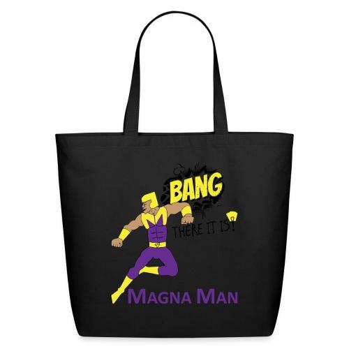 Magna Man Bang Women's T-shirt - Eco-Friendly Cotton Tote