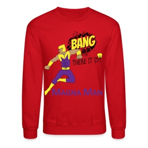 Magna Man Bang Women's T-shirt - Crewneck Sweatshirt