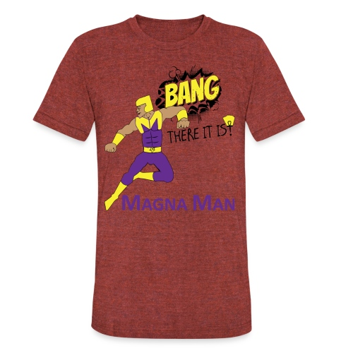 Magna Man Bang Women's T-shirt - Unisex Tri-Blend T-Shirt