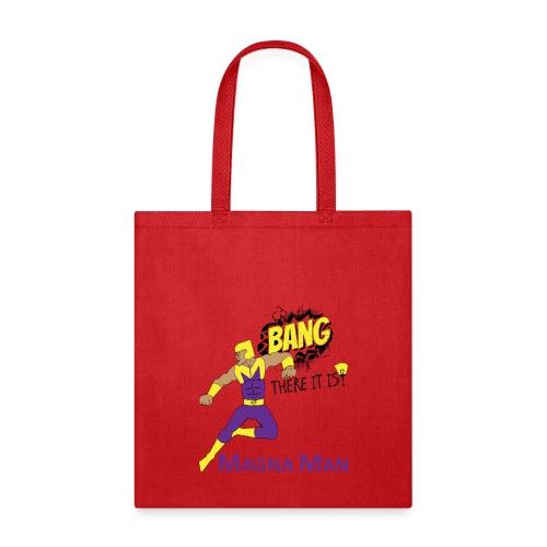 Magna Man Bang Women's T-shirt - Tote Bag
