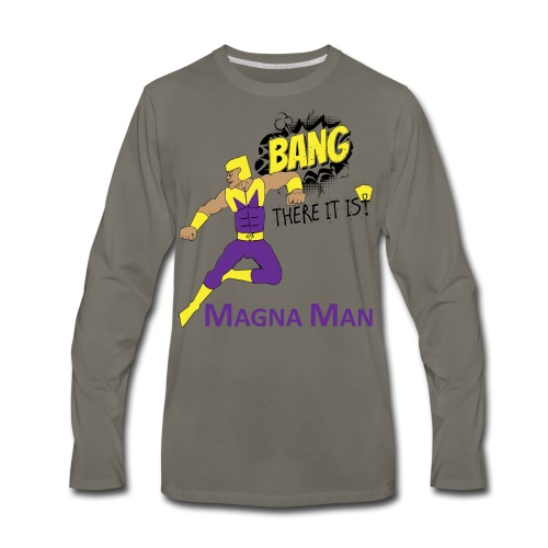 Magna Man Bang Women's T-shirt - Men's Premium Long Sleeve T-Shirt