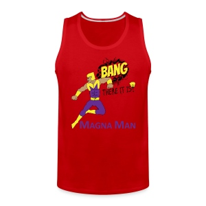 Magna Man Bang Women's T-shirt - Men's Premium Tank