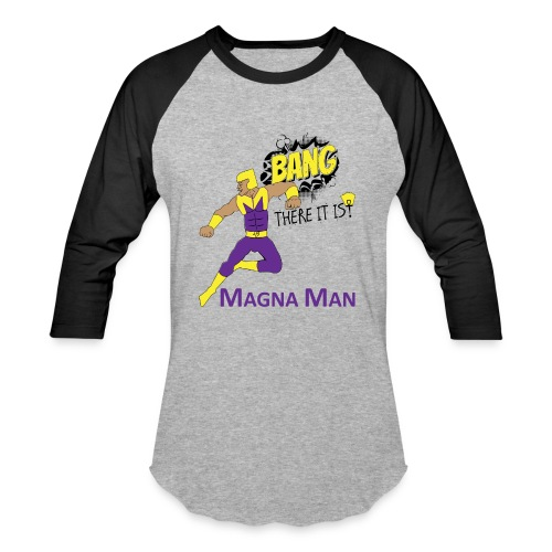 Magna Man Bang Women's T-shirt - Baseball T-Shirt