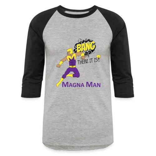 Magna Man Bang Women's T-shirt - Baseball T-Shirt