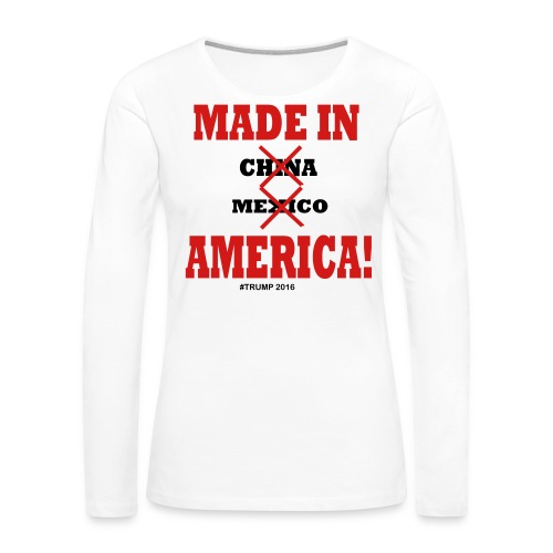 Made in America Ladies Tshirt White/Red/Blue - Women's Premium Long Sleeve T-Shirt
