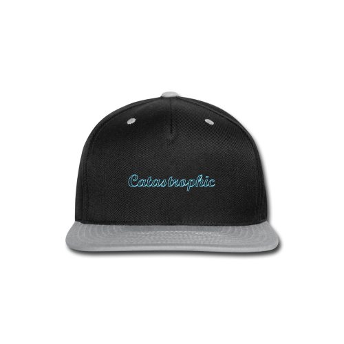 Catastrophic t-Shirt - Snap-back Baseball Cap
