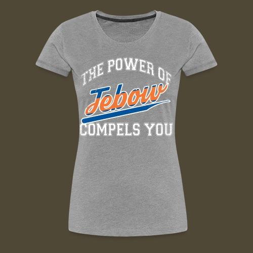 The Power Of  - Women's Premium T-Shirt