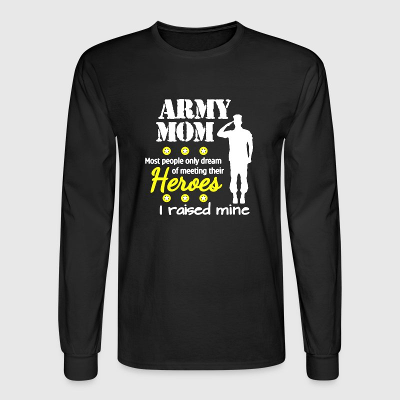 Army Mom Shirt - Men's Long Sleeve T-Shirt