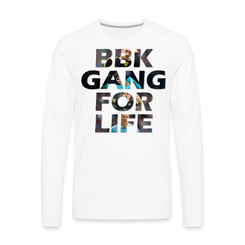 BBK Gang For Life T-Shirt - Men's Premium Long Sleeve T-Shirt