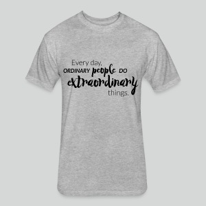 Men's T Shirt: Extraordinary People Do - Fitted Cotton/Poly T-Shirt by Next Level