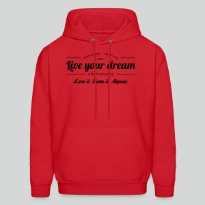 Men's T Shirt: Live Your Dreams - Men's Hoodie