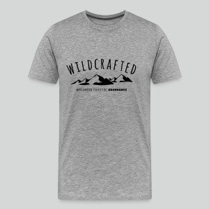 Men's T Shirt: Wildcrafted - Live free, independent, strong, and determined. - Men's Premium T-Shirt