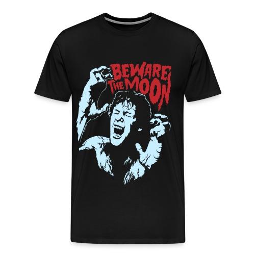 Beware The Moon - Men's Premium T-Shirt