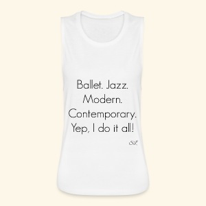 DANCER T-shirt by Stephanie Lahart  - Women's Flowy Muscle Tank by Bella