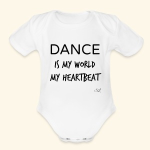 DANCE Is My World T-shirt by Stephanie Lahart  - Short Sleeve Baby Bodysuit