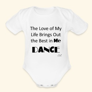 Love of My Life Dance T-shirt by Stephanie Lahart - Short Sleeve Baby Bodysuit