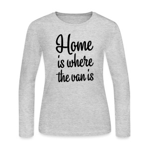 Home is where the van is - Women's Long Sleeve Jersey T-Shirt