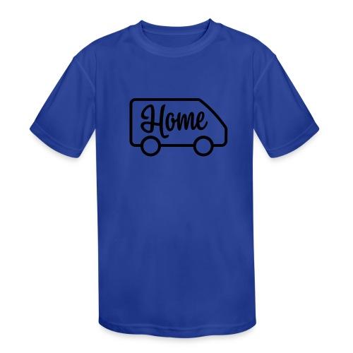 Home in a van - Kids' Moisture Wicking Performance T-Shirt