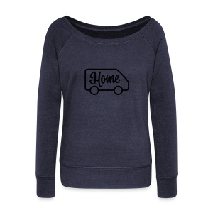 Home in a van - Women's Wideneck Sweatshirt