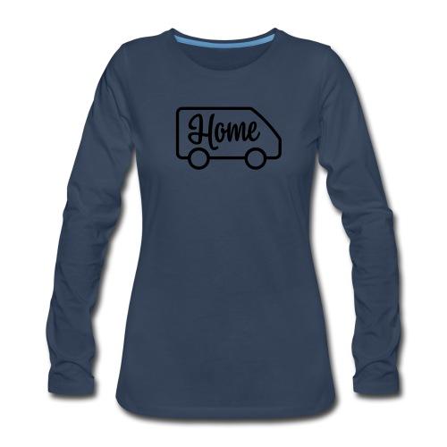 Home in a van - Women's Premium Long Sleeve T-Shirt