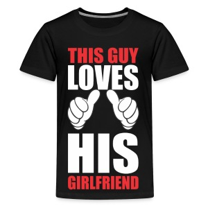 This guy loves his girlfriend - Kids' Premium T-Shirt
