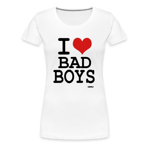 I Heart Bad Boys - Women's Premium T-Shirt