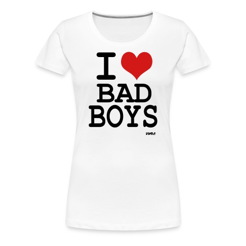 I Heart Bad Boys - Women's Premium T-Shirt