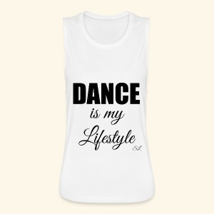 DANCE is my Lifestyle T-shirt by Stephanie Lahart - Women's Flowy Muscle Tank by Bella