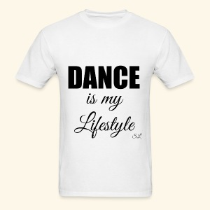 DANCE is my Lifestyle T-shirt by Stephanie Lahart - Men's T-Shirt