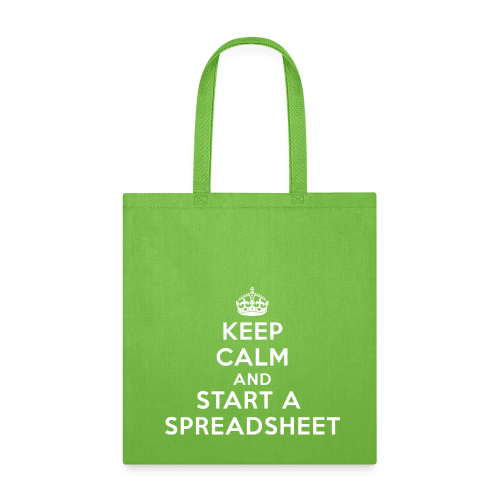 Keep calm and start a spreadsheet white - Tote Bag