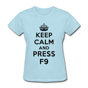 Keep calm and press F9 black - Women's T-Shirt