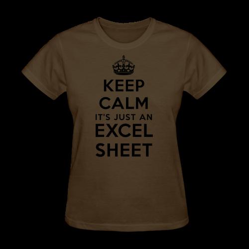 Keep calm it's just an Excel sheet black - Women's T-Shirt