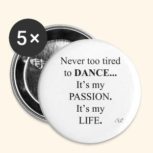 DANCE is My Passion T-shirt by Stephanie Lahart - Small Buttons