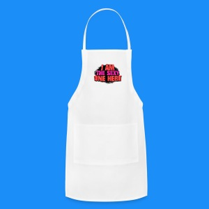 I Am The Sexy One Here (Man's T-Shirt) - Adjustable Apron