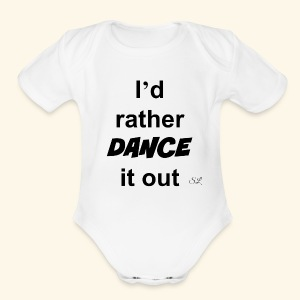 DANCE it out T-shirt by Stephanie Lahart  - Short Sleeve Baby Bodysuit