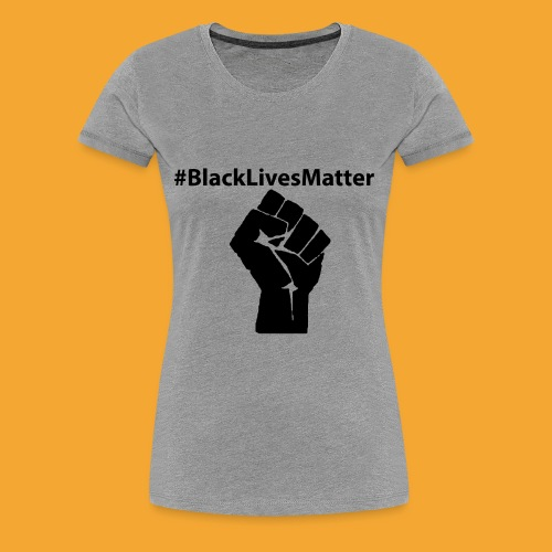Black lives Matter 2 - Women's Premium T-Shirt