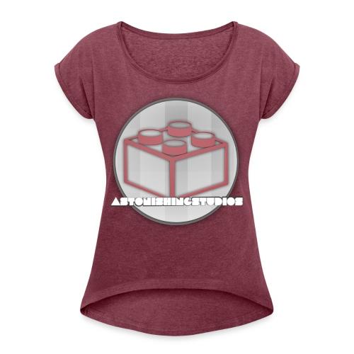 AstonishingStudios Tee - Women's Roll Cuff T-Shirt
