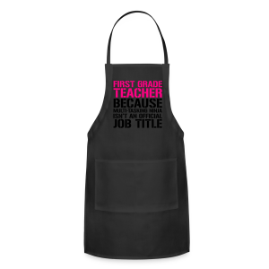 First Grade Teacher... Ninja Isn't an Official Job Title | White + Metallic Silver - Adjustable Apron