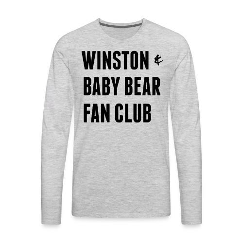 for Kati- Winston & Baby Bear Fan Club - Men's Premium Long Sleeve T-Shirt
