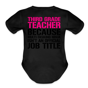 Third Grade Teacher... Ninja Isn't an Official Job Title | White + Metallic Silver - Short Sleeve Baby Bodysuit