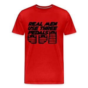 Real Men Use Three Pedals (Crewneck Sweatshirt) - Men's Premium T-Shirt