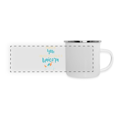 Always Be You or Unicorn - Panoramic Camper Mug
