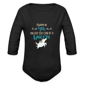 Always Be You or Unicorn - Long Sleeve Baby Bodysuit