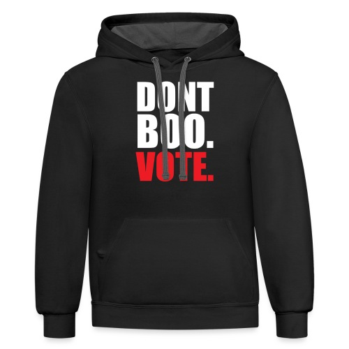Obama Dont Boo Vote Deluxe Tee W - Contrast Hoodie