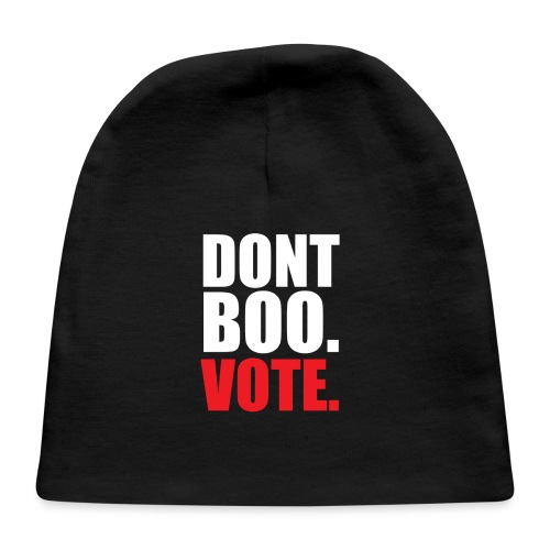 Obama Dont Boo Vote Deluxe Tee W - Baby Cap