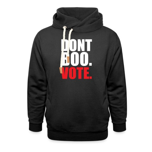 Obama Dont Boo Vote Deluxe Tee W - Shawl Collar Hoodie