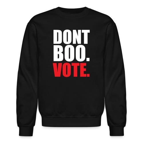Obama Dont Boo Vote Deluxe Tee W - Crewneck Sweatshirt