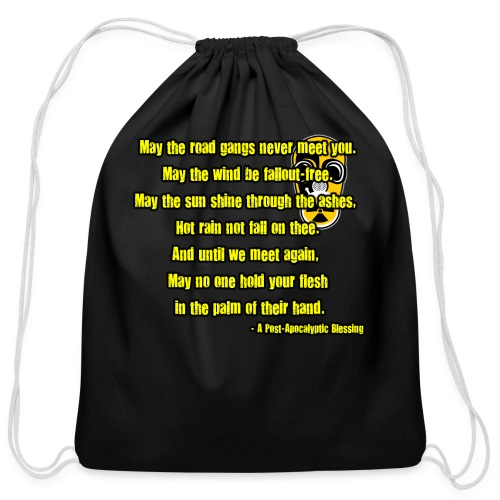 A Post-Apocalyptic Blessing - Cotton Drawstring Bag